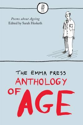 Emma Press Anthology of Age: Poems About Aging