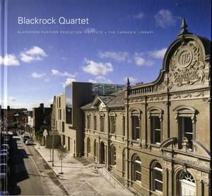 Blackrock Quartet: Blackrock Further Education Institute and the Carnegie Library