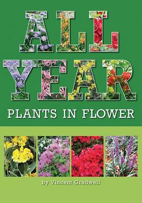 All Year: Plants in Flower