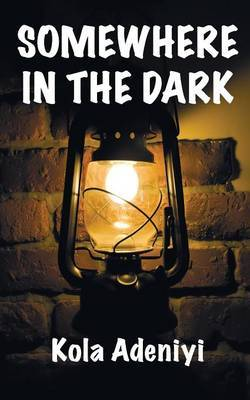 Somewhere in the Dark