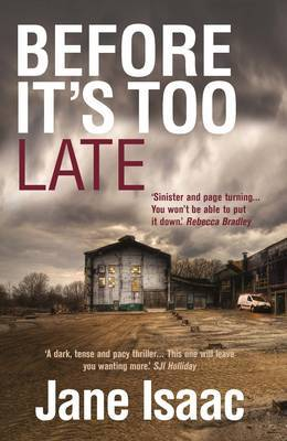 DI Will Jackman 1: Before It's Too Late: Shocking. Page-Turning. Crime Thriller with DI Will Jackman
