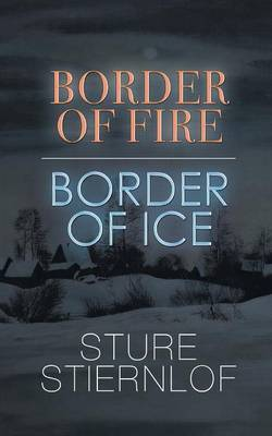Border of Fire, Border of Ice