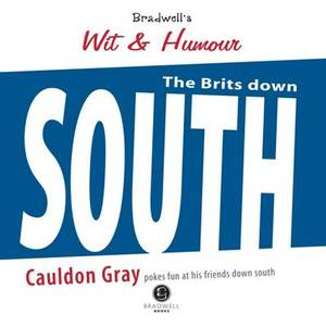 Bradwells Book of Wit & Humour - The South: A Light Hearted Look at Our Friends Down South