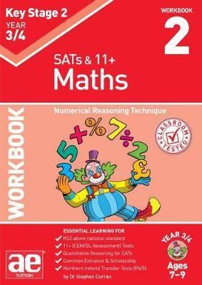 KS2 Maths Year 3/4 Workbook 2: Numerical Reasoning Technique