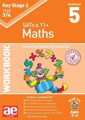 KS2 Maths Year 3/4 Workbook 5: Numerical Reasoning Technique