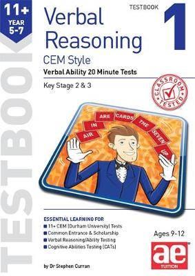 11+ Verbal Reasoning Year 5-7 CEM Style Testbook 1: Verbal Ability 20 Minute Tests