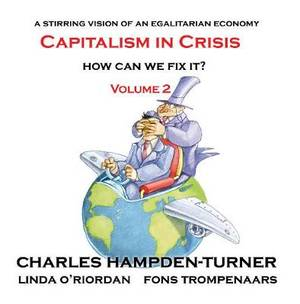 Capitalism in Crisis (Volume 2): How can we fix it?