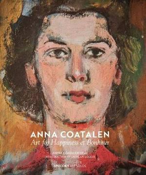 Anna Coatalen: Art for Happiness et Bonheur