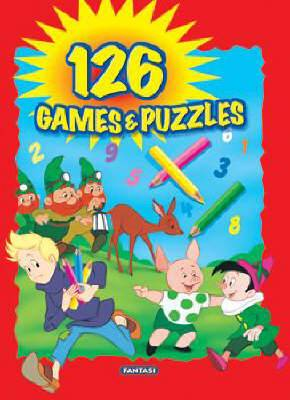 My Book of 126 Games and Puzzles: From Some of the Most Famous Fairy Tales