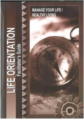 Life orientation: Level 4: Facilitator's guide