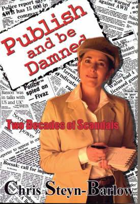Publish and be Damned: Two Decades of Scandals