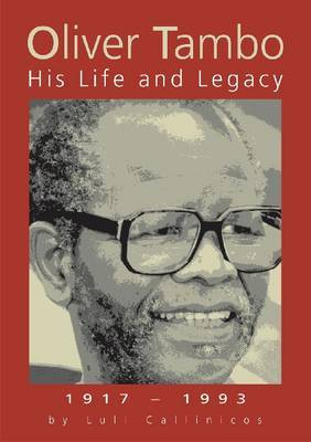 Oliver Tambo: His Life and Legacy
