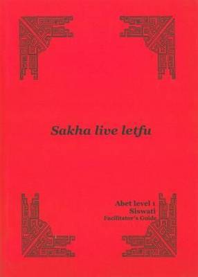 Sakha live letfu: Level 1: Facilitator's guide