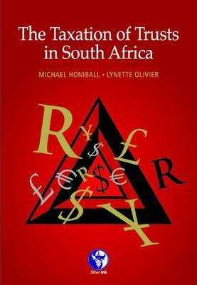 The taxation of trusts in South Africa