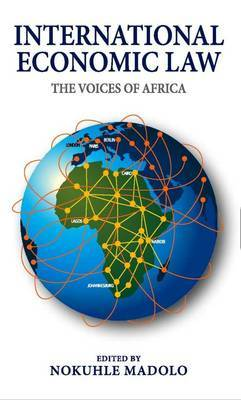 International Economic Law: The Voices of Africa