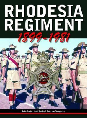 Rhodesia Regiment, 1899-1981