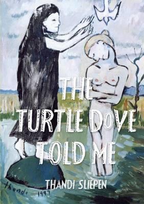 The Turtle Dove Told Me