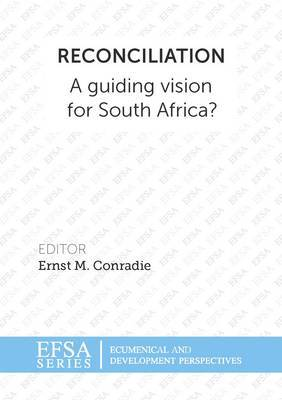 Reconciliation: A guiding vision for South Africa?