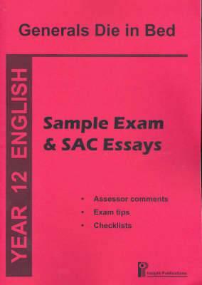Generals Die in Bed: Sample Exam and SAC Essays