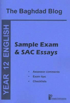 The Baghdad Blog: Sample Exam and SAC Essays