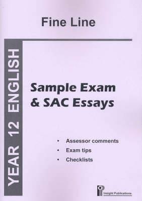 The Fine Line: Sample Exam and SAC Essays