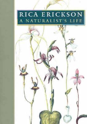 Rica Erickson: A Naturalist's Life