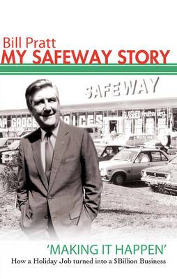 My Safeway Story: 'Making it Happen' - How a Holiday Job Turned into a $Billion Business