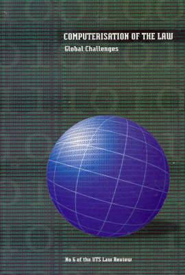 Computerisation of the Law: Global Challenges.