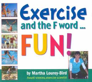Exercise and the F Word: Fun!