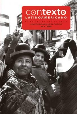 Contexto Latinoamericano No.7: Revista de Anlisis Pol-Tico: No.7/Enero-Marzo de 2008