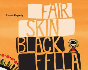 Fair Skin Black Fella