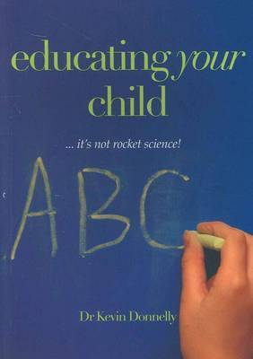 Educating Your Child: It's Not Rocket Science