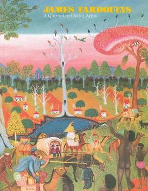 James Fardoulys: A Queensland Naive Artist