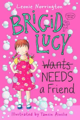 Brigid Lucy Needs a Friend