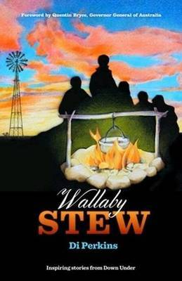 Wallaby Stew: Inspiring Stories from Down Under