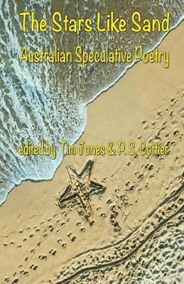 The Stars Like Sand: Australian Sepeculative Poetry