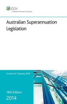 Australian Superannuation Legislation 2014