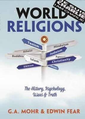 World Religions: The History, Psychology, Issues & Truth