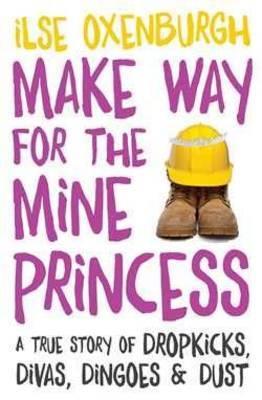 Make Way for the Mine Princess