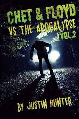Chet & Floyd vs. the Apocalypse Volume 2