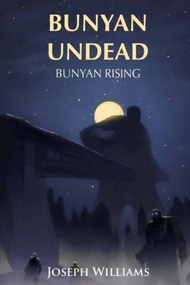 Bunyan Undead: Bunyan Rising