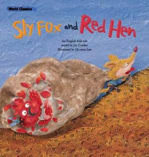 The Sly Fox & the Red Hen