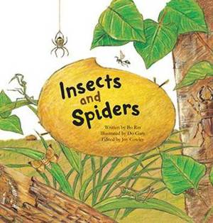 Insects and Spiders: Insects and Spiders