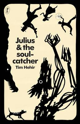 Julius and the Soulcatcher: The Watchmaker Novels, Book Two