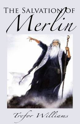 The Salvation of Merlin