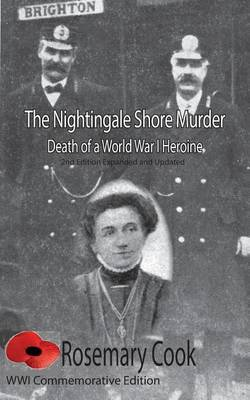 The Nightingale Shore Murder Death of a World War I Heroine
