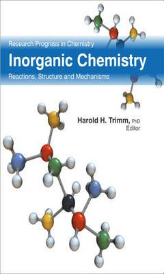 Inorganic Chemistry: Reactions, Structure and Mechanisms