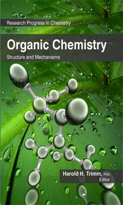 Organic Chemistry: Structure and Mechanisms