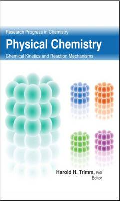 Physical Chemistry: Chemical Kinetics and Reaction Mechanism