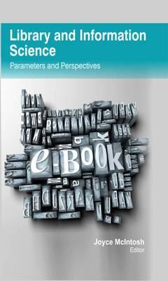 Library and Information Science: Parameters and Perspectives